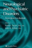 Neurological and Psychiatric Disorders