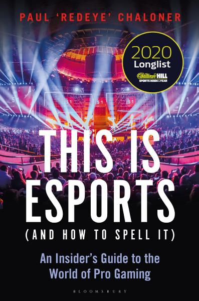 Download This is esports  and How to Spell it  Book