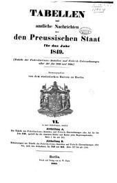 Tabellen und amtliche nachrichten über den Preussischen staat für das jahr 1849: Herausgegeben von dem Statistichen bureau zu Berlin, Band 6