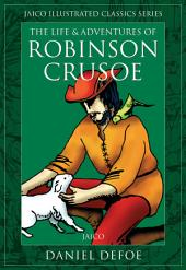 The Life & Adventures of Robinson Crusoe