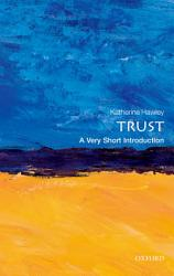 Trust A Very Short Introduction Book PDF