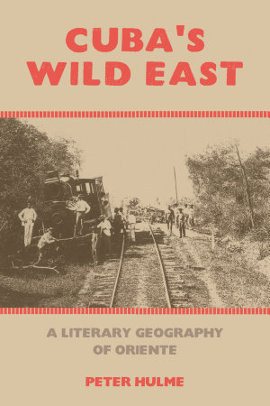 Cuba s Wild East PDF