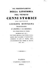 Sul perfezionamento della litotomia nel Veneto cenni storici del dottore Giuseppe Montagna professore di anatomia e di ostetricia nel civico spedale di Verona