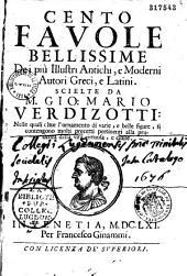 Cento favole bellissime De i più Illustri Antichi, e Moderni Autori Greci, e Latini