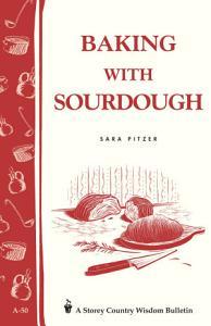 Baking with Sourdough Book