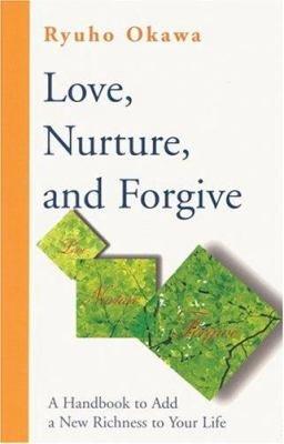 Love  Nurture  and Forgive