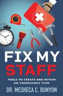 Fix My Staff