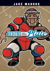 Jake Maddox: Behind the Plate