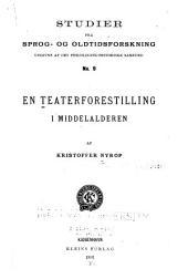En teaterforestilling i middelalderen
