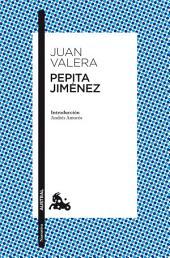 Pepita Jiménez: Introducción de Andrés Amorós
