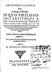 Bibliotheca classica siue Catalogus officinalis: in quo philosophici artiumque adeo humaniorum, poetici etiam et musici libri omnes ..., Volume 2