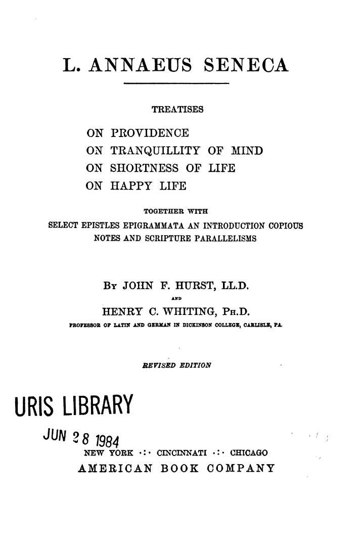Treatises On Providence, On Tranquillity of Mind, On Shortness of Life, On Happy Life