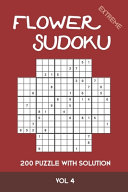 Flower Sudoku Extreme 200 Puzzle with Solution Vol 4