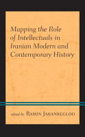 Mapping the Role of Intellectuals in Iranian Modern and Contemporary History PDF