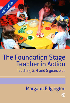The Foundation Stage Teacher in Action PDF