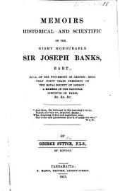 Memoirs historical and scientific of the Right Hon. Sir Joseph Banks. (Éloge historique de Sir J. Banks [by Baron Cuvier].).