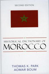Historical Dictionary of Morocco: Edition 2