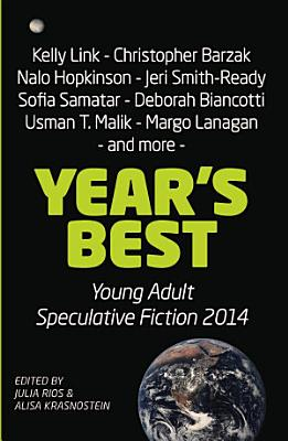 Year   s Best Young Adult Speculative Fiction 2014