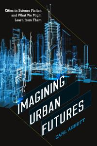 Imagining Urban Futures Book