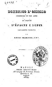 Domenico l'ossesso commedia in tre atti de' signori D'Epagny e Dupin
