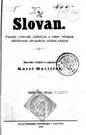 Slovan: Vydání 1–15,Vydání 17–20