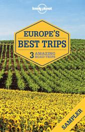 Europe's Best Trips: 3 Amazing Road Trips