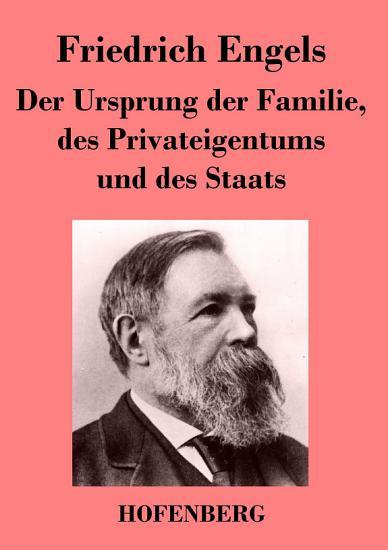 Der Ursprung der Familie  des Privateigentums und des Staats PDF