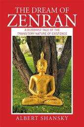 The Dream of Zenran: A Buddhist Tale of the Transitory Nature of Existence