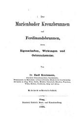 Der Marienbader Kreuzbrunnen und Ferdinandsbrunnen, deren Eigenschaften, Wirkungen und Gebrauchsweise