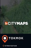 City Maps Tokmok Kyrgyzstan
