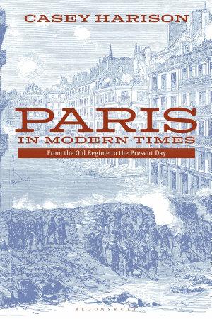Paris in Modern Times