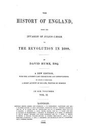 The History of England from the Invasion of Julius Cæsar to the Revolution in 1688: Volume 2