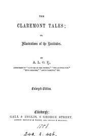 The Claremont tales; or, Illustrations of the Beatitudes [signed by A.L.O.E.]. By A.L.O.E.