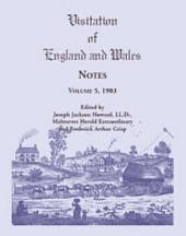 Visitation of England and Wales Notes: Volume 5 1903