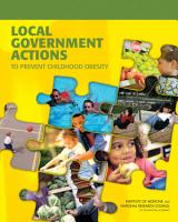 Local Government Actions to Prevent Childhood Obesity PDF
