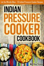 Indian Pressure Cooker Cookbook