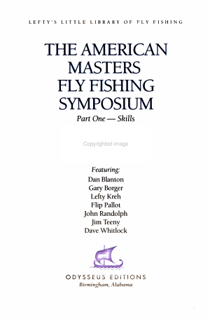 The American Masters Fly Fishing Symposium  Skills
