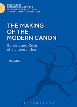 The Making of the Modern Canon PDF