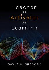 Teacher as Activator of Learning