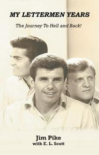 My Lettermen Years  The Journey To Hell and Back  Book