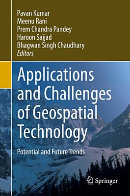 Applications and Challenges of Geospatial Technology