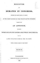 Register of Debates in Congress: Comprising the Leading Debates and Incidents of the ... Session of the ... Congress