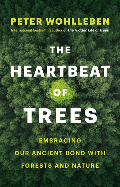 Download The Heartbeat of Trees Book