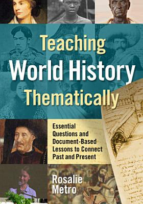 Teaching World History Thematically PDF