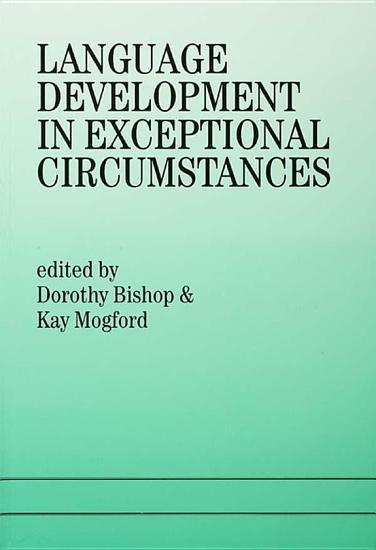 Language Development In Exceptional Circumstances PDF