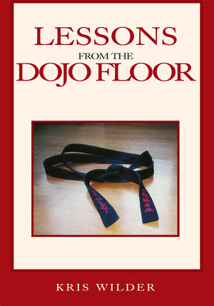 Lessons from the Dojo Floor