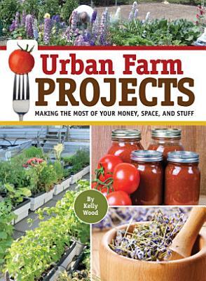 Urban Farm Projects
