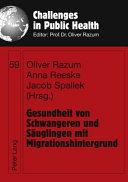 Gesundheit von Schwangeren und S  uglingen mit Migrationshintergrund PDF