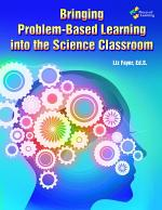 Bringing Problem-Based Learning into the Science Classroom