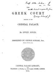 The Greek Court Erected in the Crystal Palace: By Owen Jones